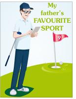 Poster - My father's favourite sport