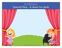 Schedule-Special Day-A show for dads